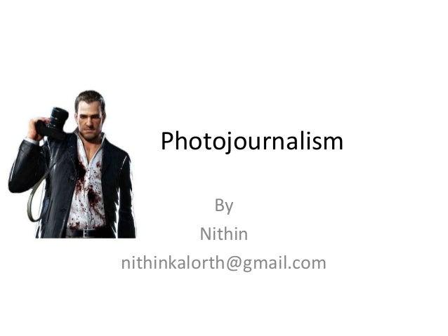 Photojournalism By Nithin nithinkalorth@gmail.com