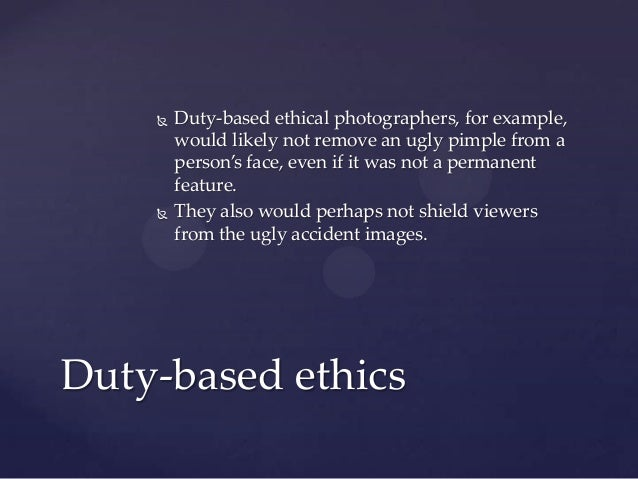 ethics in photojournalism Ethics can be especially contentious with changing times and diversities of culture and technology in the practice of photography, ethical issues tend to arise over the nature of.