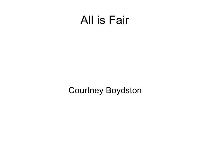 All is Fair  Courtney Boydston