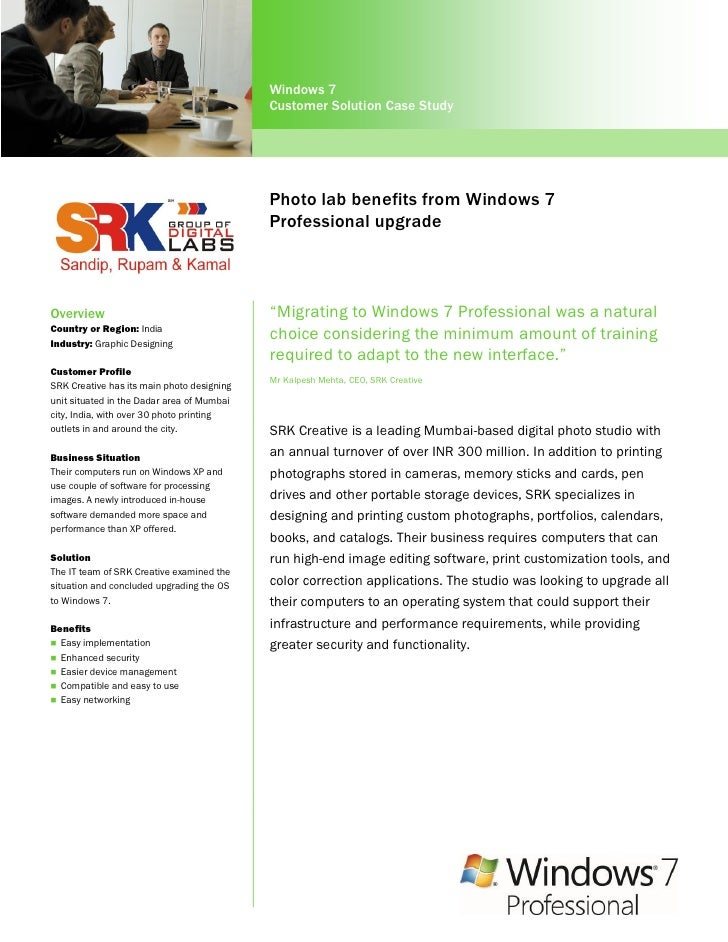 Windows 7                                            Customer Solution Case Study                                         ...