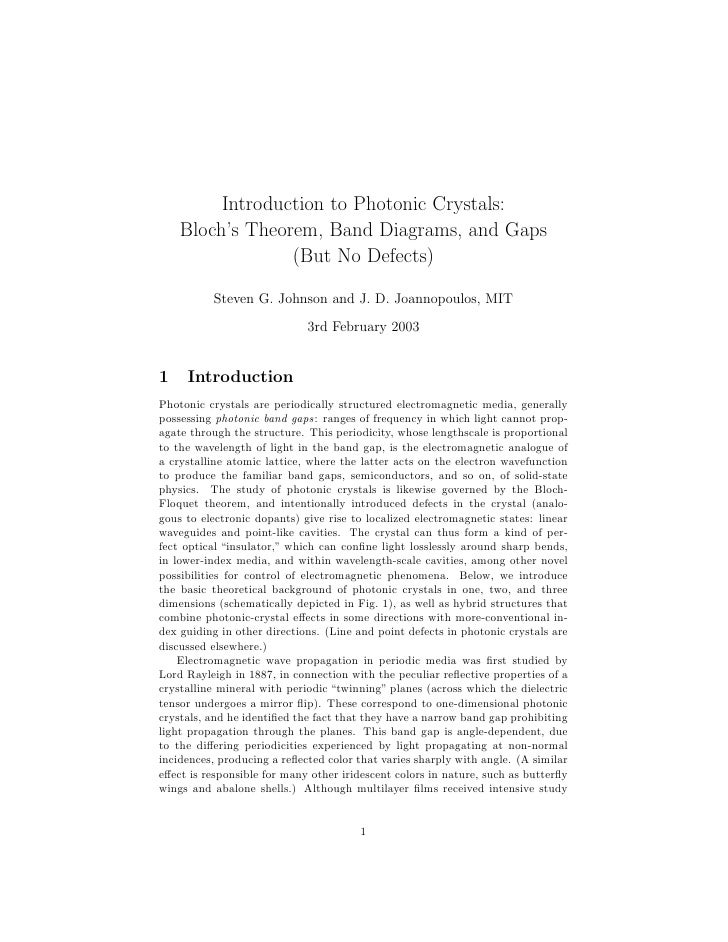 Introduction to Photonic Crystals:    Bloch's Theorem, Band Diagrams, and Gaps                 (But No Defects)          S...