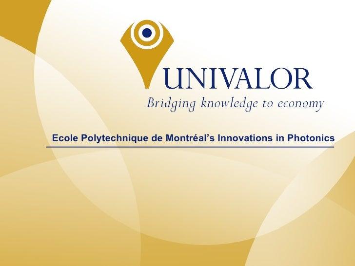 Ecole Polytechnique de Montréal's Innovations in Photonics
