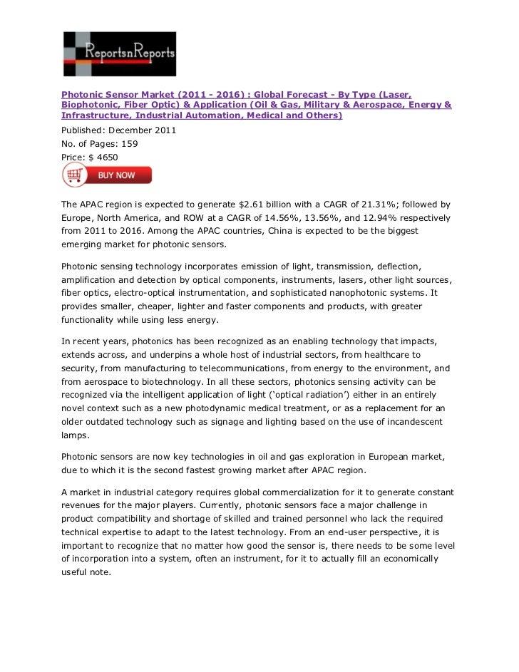 Photonic Sensor Market (2011 - 2016) : Global Forecast - By Type (Laser,Biophotonic, Fiber Optic) & Application (Oil & Gas...