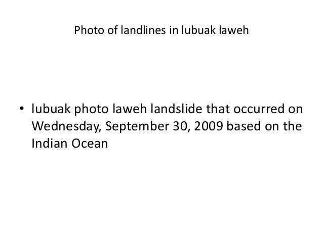 Photo of landlines in lubuak laweh • lubuak photo laweh landslide that occurred on Wednesday, September 30, 2009 based on ...