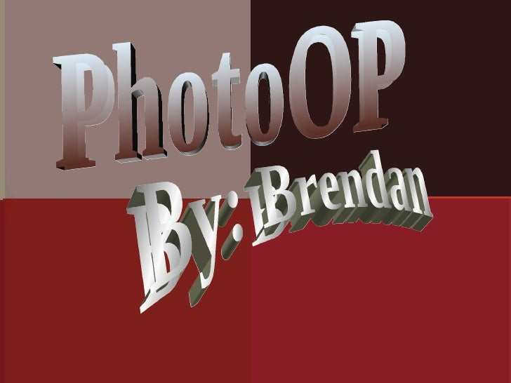 PhotoOP By: Brendan