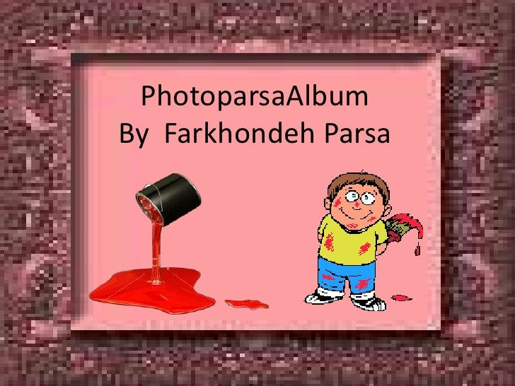 PhotoparsaAlbumBy  FarkhondehParsa<br />