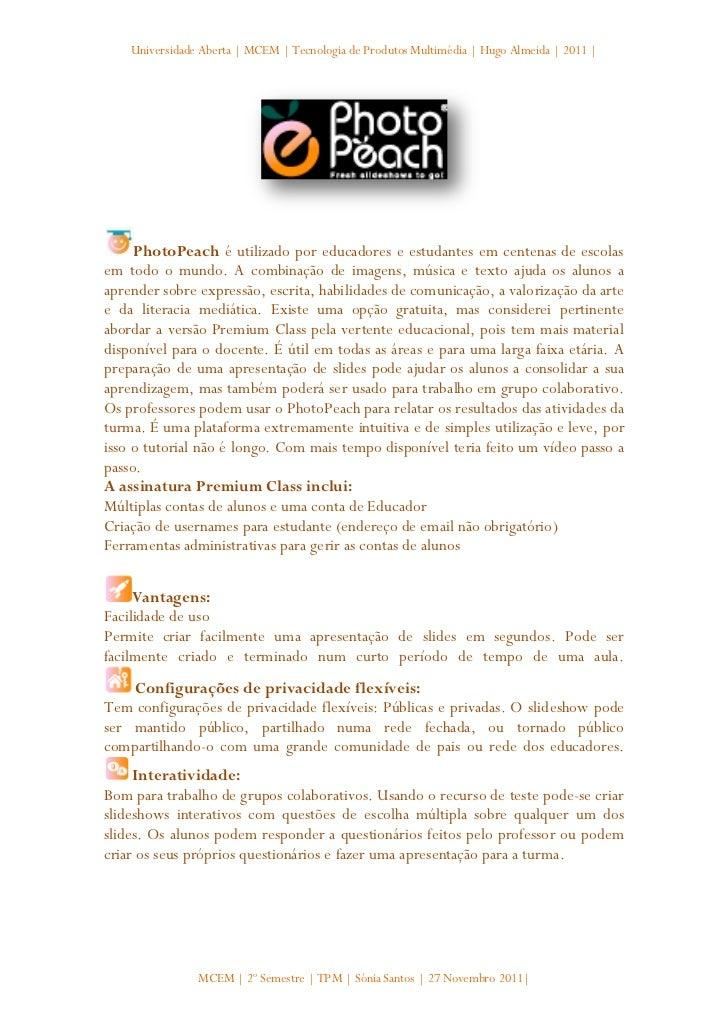 Universidade Aberta | MCEM | Tecnologia de Produtos Multimédia | Hugo Almeida | 2011 |     PhotoPeach é utilizado por educ...