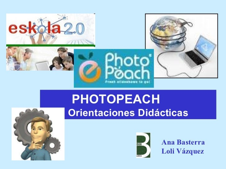 PHOTOPEACH Orientaciones Didácticas Ana Basterra Loli Vázquez