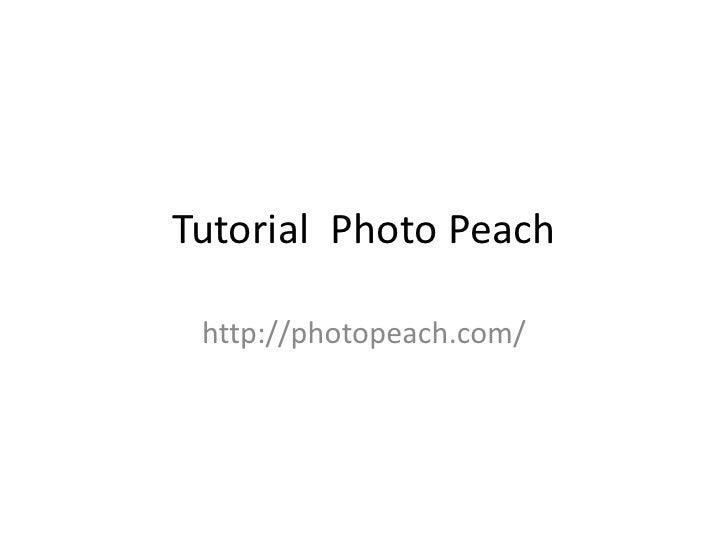 Tutorial Photo Peach<br />http://photopeach.com/<br />