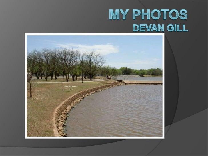 My PhotosDevan Gill<br />