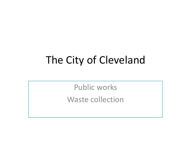 The City of Cleveland     Public works    Waste collection