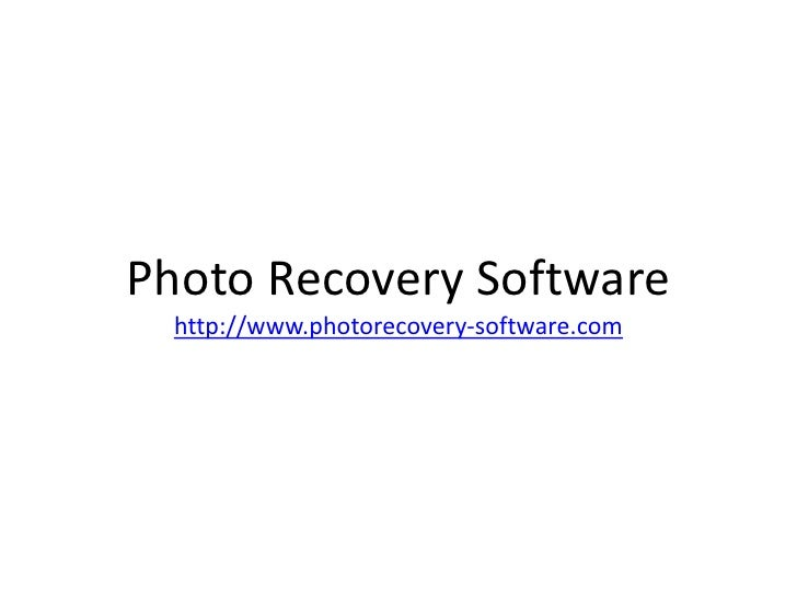 Photo Recovery Softwarehttp://www.photorecovery-software.com<br />