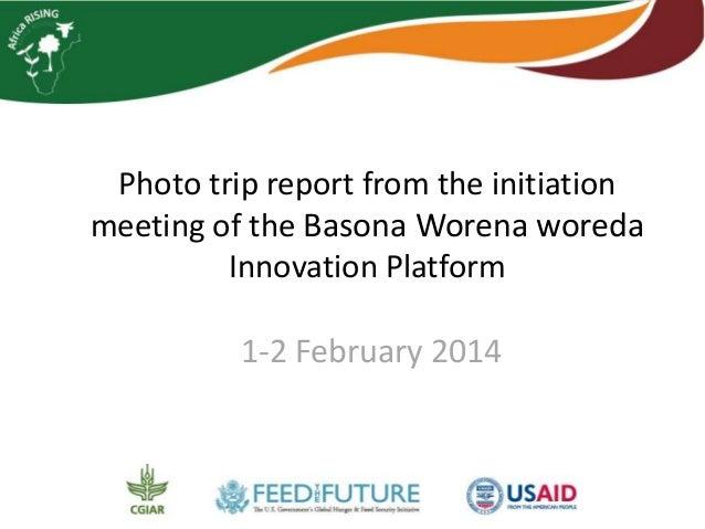 Photo trip report from the initiation  meeting of the Basona Worena woreda  Innovation Platform  1-2 February 2014