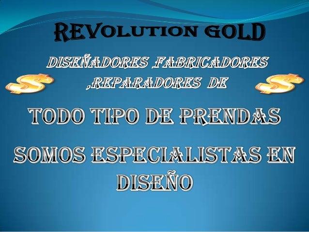 REVOLUTION GOLD DESIGN