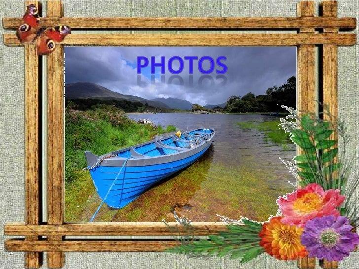 Photos<br />