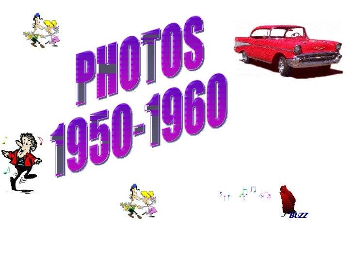 P H O T O S 1950 1960