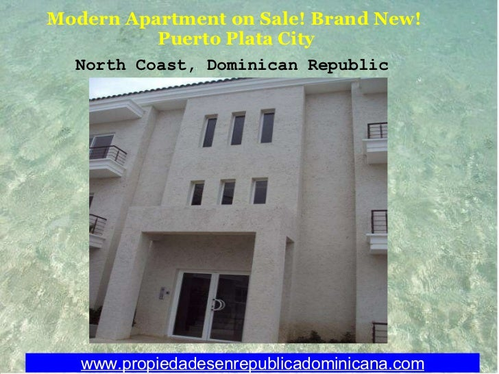 Modern Apartment on Sale! Brand New!  Puerto Plata City www.propiedadesenrepublicadominicana.com North Coast, Dominican Re...