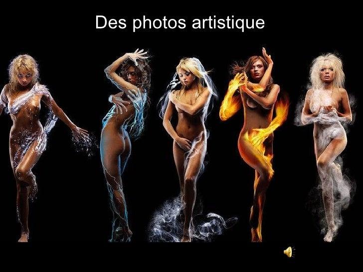 Des photos artistique