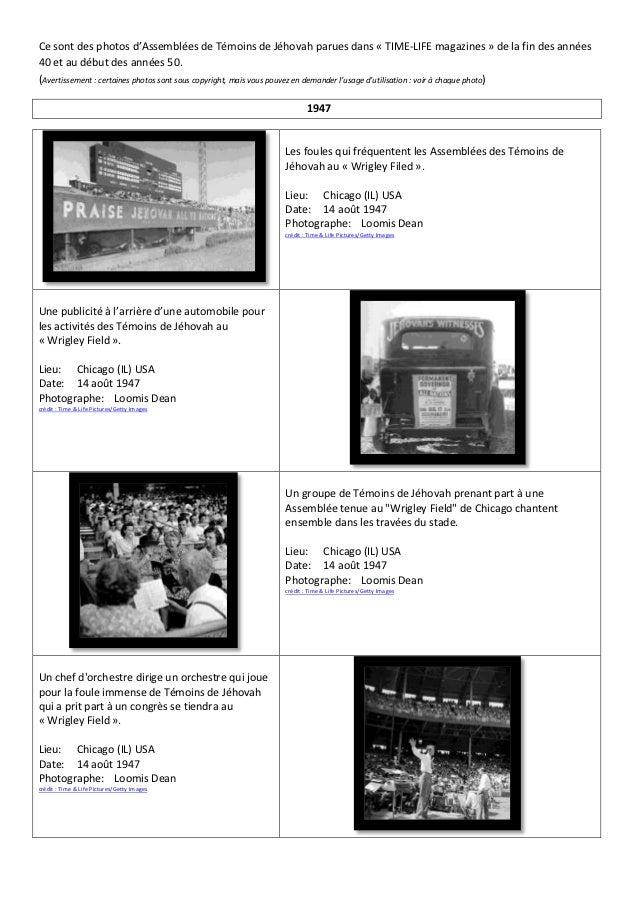 Ce sont des photos d'Assemblées de Témoins de Jéhovah parues dans « TIME-LIFE magazines » de la fin des années40 et au déb...