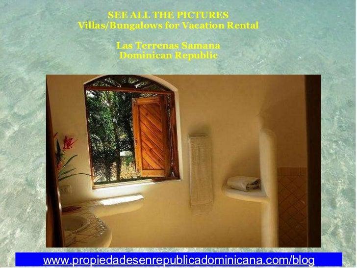 SEE ALL THE PICTURES Villas/Bungalows for Vacation Rental Las Terrenas Samana Dominican Republic  www.propiedadesenrepubl...