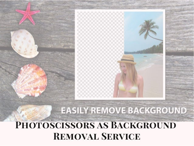 Photoscissors as Background Removal Service