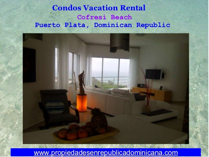 Photos Condos for Vacation Rental Playa Cofresi Puerto Plata Dominican Republic