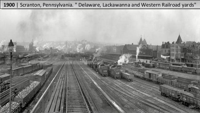 "1900|Scranton,Pennsylvania.""Delaware,LackawannaandWesternRailroadyards""1900|Scranton,Pennsylvania.""Delaware..."