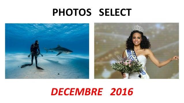 PHOTOS SELECT DECEMBRE 2016