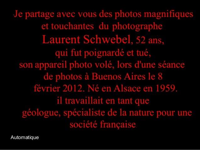 """""""Je partage avec vous des photos magnifiques et touchantes du photographe Laurent Schwebel, 52 ans, qui fut poignardé et t..."""