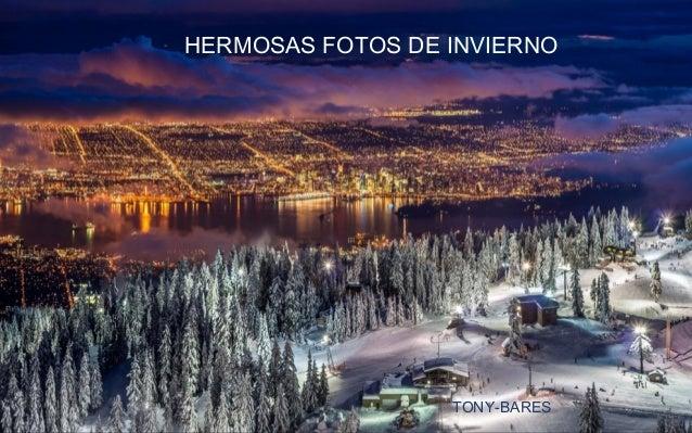 HERMOSAS FOTOS DE INVIERNO TONY-BARES