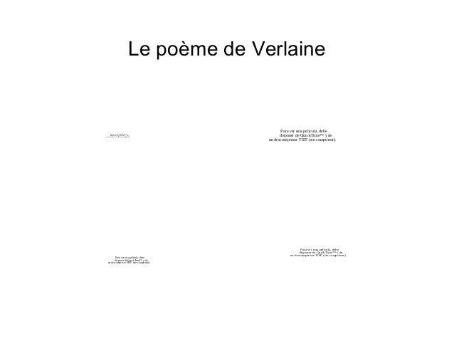 Le poème de Verlaine Para ver esta película, debe disponer de QuickTime™ y de un descompresor TIFF (sin comprimir). Para v...
