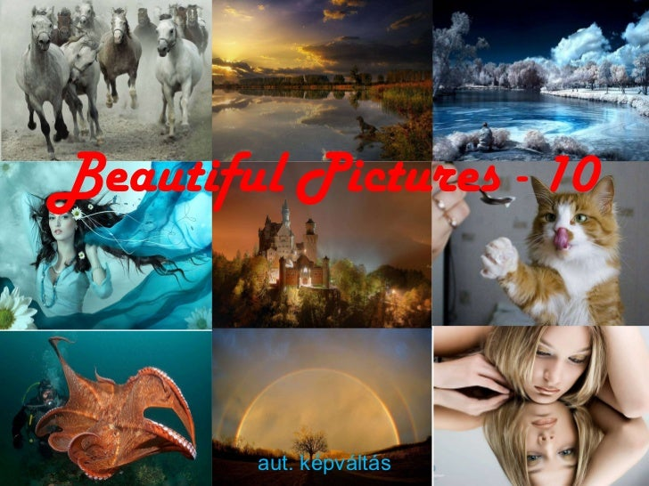 Beautiful Pictures - 10 aut. képváltás