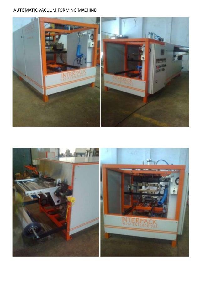 AUTOMATIC VACUUM FORMING MACHINE:
