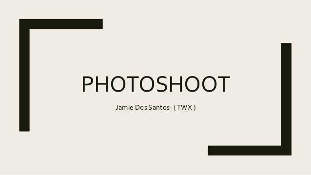 PHOTOSHOOT Jamie Dos Santos- (TWX )