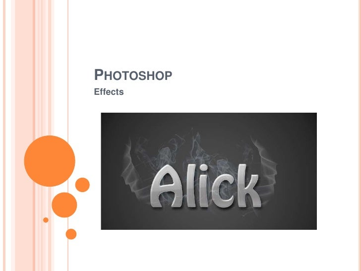Photoshop <br />Effects<br />