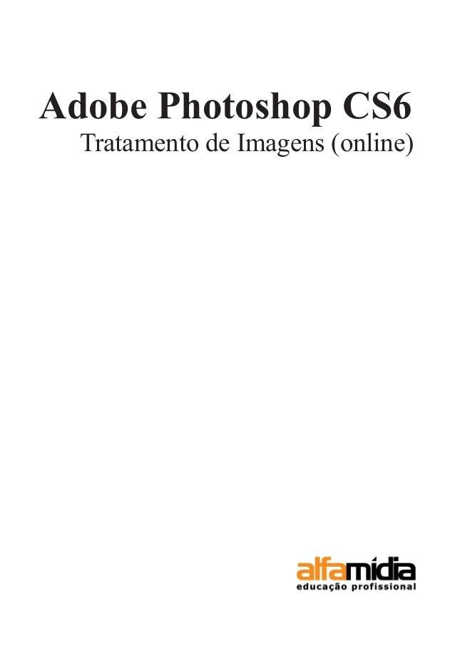 Adobe Photoshop CS6 Tratamento de Imagens (online)