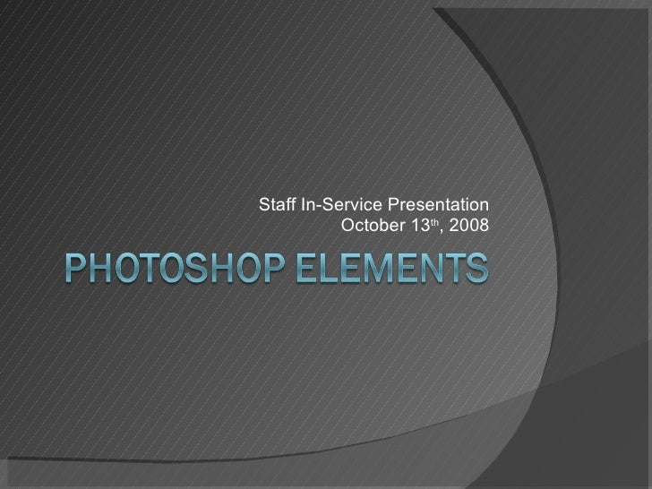 Staff In-Service Presentation October 13 th , 2008