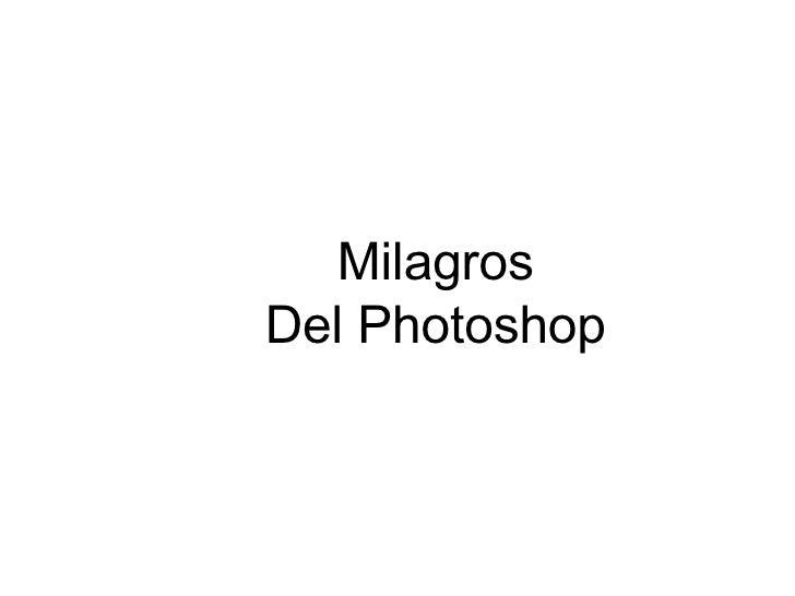 Milagros Del Photoshop