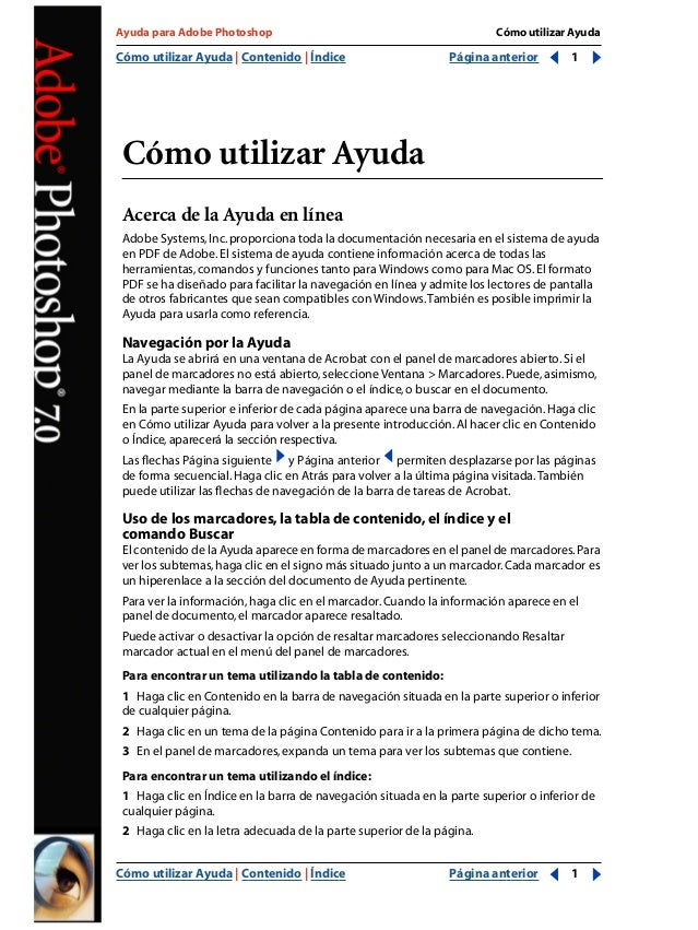 Cómo utilizar Ayuda | Contenido | Índice Página anterior 1 Ayuda para Adobe Photoshop CómoutilizarAyuda Cómo utilizar Ayud...
