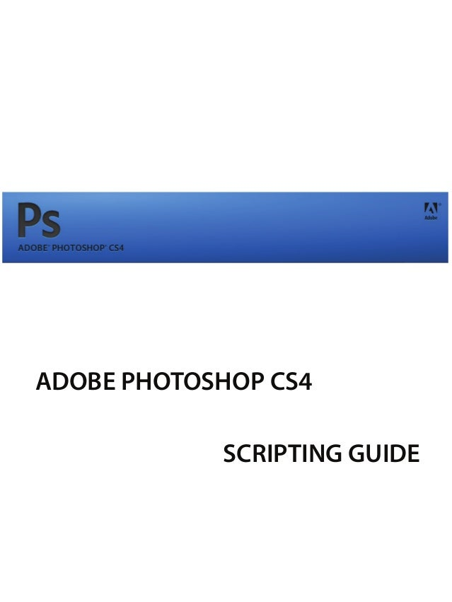 photoshop cs4 scripting guide rh slideshare net Adobe Illustrator CS5 Adobe Illustrator CS2