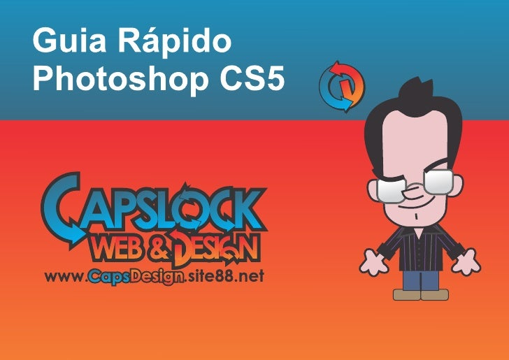 Guia Rápido - Photoshop CS5