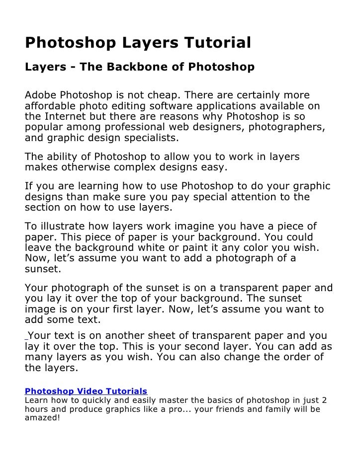 Photoshop Layers TutorialBy David Petershttp://www.learnphotoshopnow.comLearn how to quickly and easily master the basics ...
