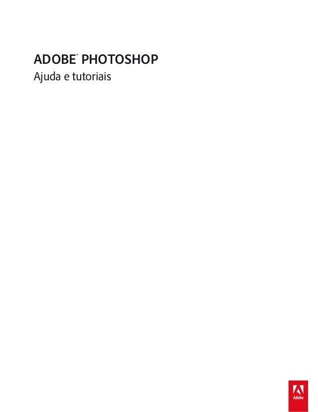 ADOBE® PHOTOSHOP Ajuda e tutoriais