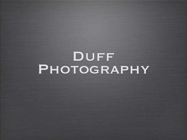 Duff Photography