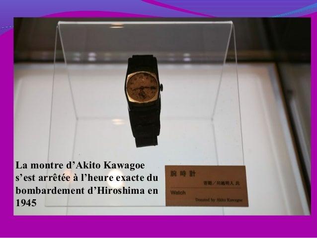 La montre d'Akito Kawagoe s'est arrêtée à l'heure exacte du bombardement d'Hiroshima en 1945