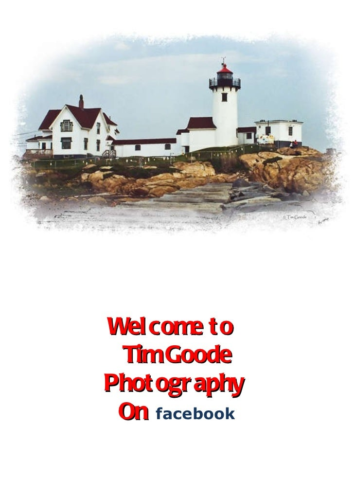 Welcome to  Tim Goode Photography  On   facebook