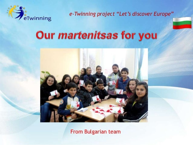 """e-Twinning project """"Let's discover Europe""""From Bulgarian team"""