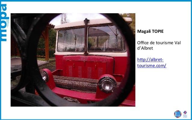Magali  TOPIE  Office  de  tourisme  Val  d'Albret  h5p://albret-‐  tourisme.com/