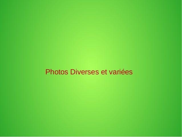 Photos Diverses et variées