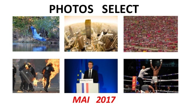 PHOTOS SELECT MAI 2017